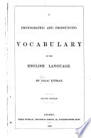 A phonographic   pronouncing vocabulary of the English language