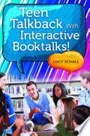 Teen Talkback With Interactive Booktalks