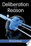 Deliberation and Reason