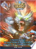 Magic Rush Heroes Unofficial Walkthroughs  Tips  Tricks   Game Secrets