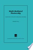 Multi Mediated Dostoevsky