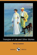 Triangles of Life and Other Stories