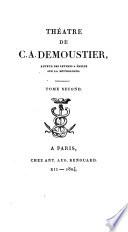 Théâtre. (Œuvres de C.A. Demoustier).