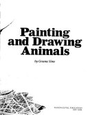 Painting and Drawing Animals