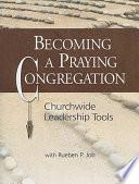 Becoming a Praying Congregation