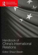Handbook of China s International Relations