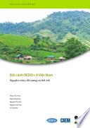 Boi canh REDD+ Viet Nam: Nguyên nhân, doi tuong và the che