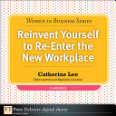 Reinvent Yourself to Re Enter the New Workplace