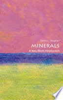 Minerals: A Very Short Introduction A Key Role In The Origin