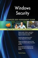 Windows Security Complete Self Assessment Guide