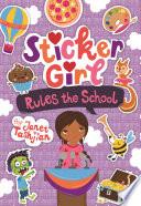 Sticker Girl Rules the School