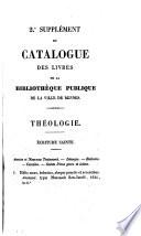 Catalogue Des Livres De La Bibliothèque Publique De Rennes. (1er, 2e Supplément.). : ...