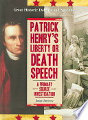 Patrick Henry S Liberty Or Death Speech