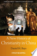 A New History of Christianity in China