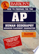 Barron s how to Prepare for the AP Exam in Human Geography