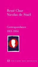 Correspondance 1951 1954 : staël à paris. de cette rencontre naît le...
