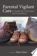 Parental Vigilant Care Book PDF