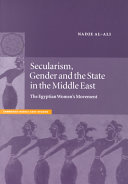 Secularism, Gender and the State in the Middle East