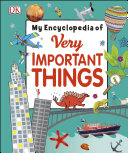 My Encyclopedia of Very Important Things Book