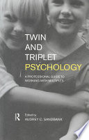 Twin and Triplet Psychology