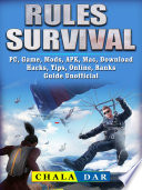 Rules of Survival  PC  Game  Mods  APK  Mac  Download  Hacks  Tips  Online  Ranks Guide Unofficial