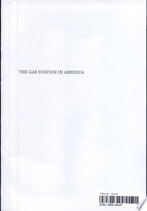The Gas Station in America - ISBN:9780801869198