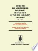 Röntgendiagnostik der Skeletterkrankungen / Diseases of the Skeletal System (Roentgen Diagnosis)