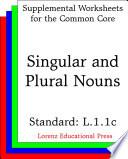 CCSS L.1.1c Singular and Plural Nouns