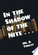 In the Shadow of the Nite       Book PDF
