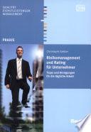 Risikomanagement und Rating für Unternehmer