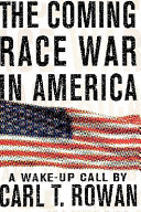 The Coming Race War in America