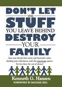 Don t Let the Stuff You Leave Behind Destroy Your Family