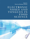 Electronic Noses and Tongues in Food Science