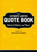 The Ultimate Lawyer Quote Book