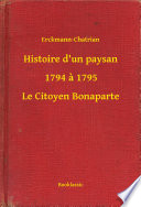Histoire d un paysan   1794    1795   Le Citoyen Bonaparte