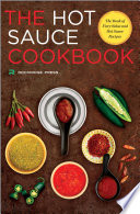 Hot Sauce Cookbook  The Book of Fiery Salsa and Hot Sauce Recipes