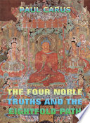 The Four Noble Truths And The Eightfold Path  Annotated Edition