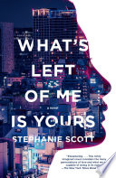 Book What s Left of Me Is Yours
