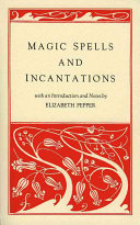 Magic Spells and Incantations Of Traditions Focuses On Themes Of Divining