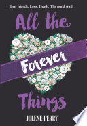 All the Forever Things Book Cover