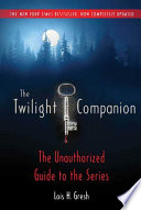 The Twilight Companion  Completely Updated