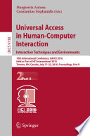 Universal Access in Human Computer Interaction  Interaction Techniques and Environments