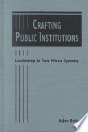 Crafting Public Institutions