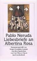 Liebesbriefe an Albertina Rosa