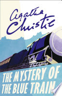 The Mystery of the Blue Train  Poirot