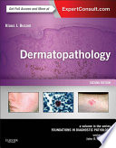 Dermatopathology E Book