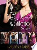 The Sex  Love   Stiletto Series 4 Book Bundle
