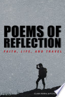 Poems of Reflection  Faith  Life  and Travel