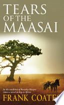 Tears Of The Maasai