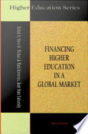 Financing Higher Education in a Global Market Book PDF